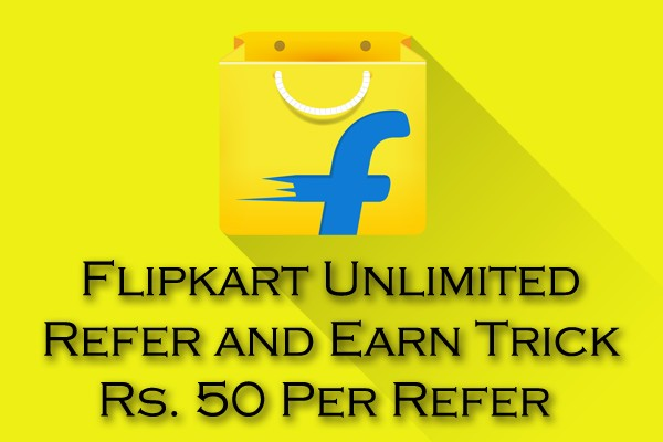 Flipkart-Unlimited-Refer-Earn-Trick