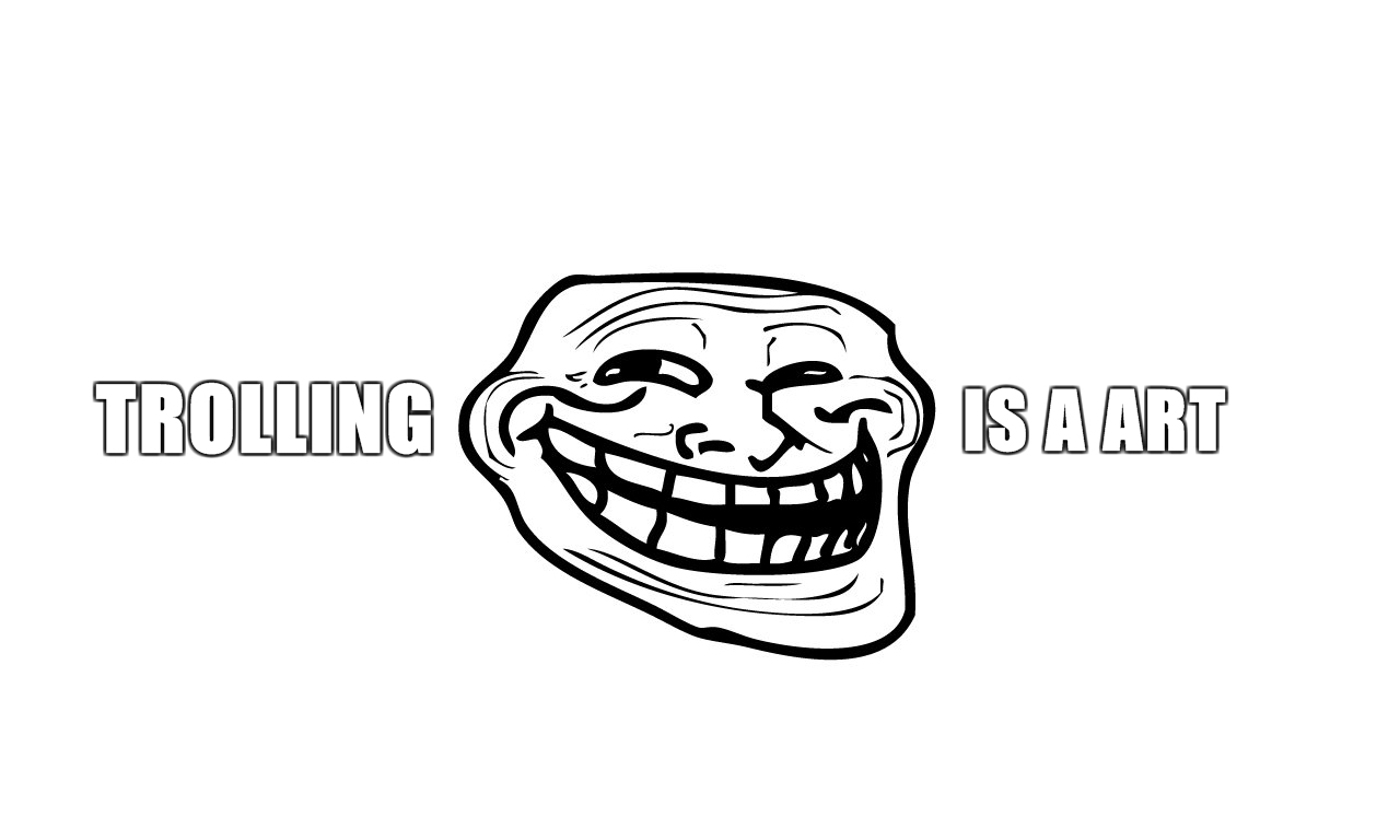 Funny trollface meme hd wallpapers desktop wallpapers trolling is a art hd trollface wallpaper voltagebd Gallery