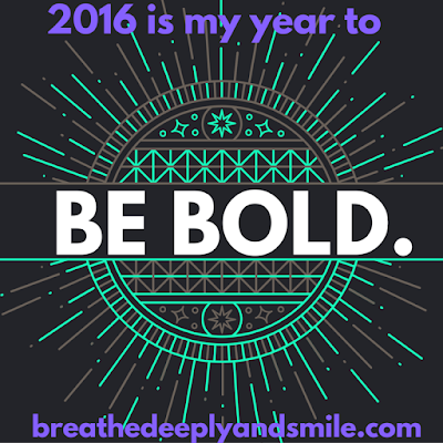 2016 Goals: The Year to Be Bold