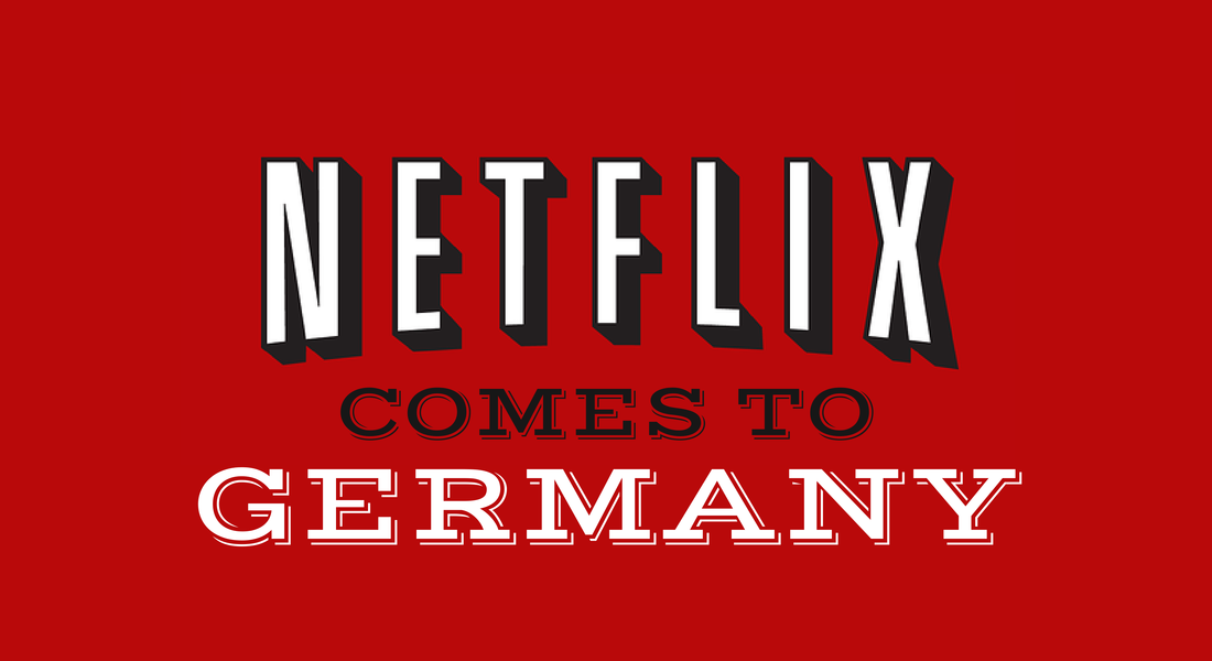 Netflix is coming to Germany!