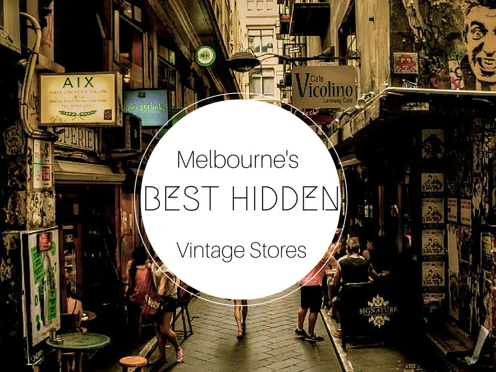 Melbourne's Best Hidden Vintage Shops