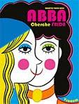 'ABBA cherche Frida'