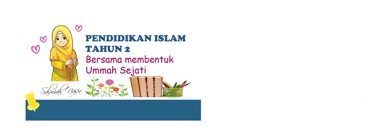 # Selamat Datang ke Blog Pendidikan Islam Tahun 2