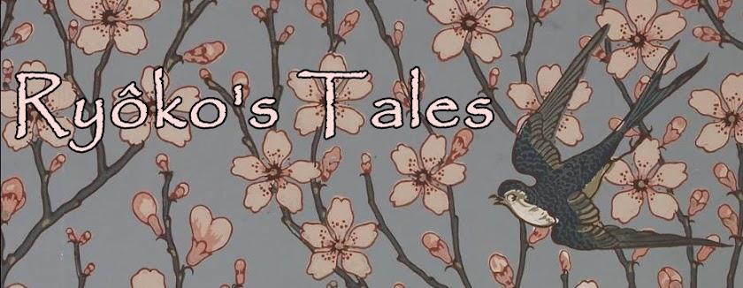 ♫ ~ *  Ryoko's Tales  * ~ ♫