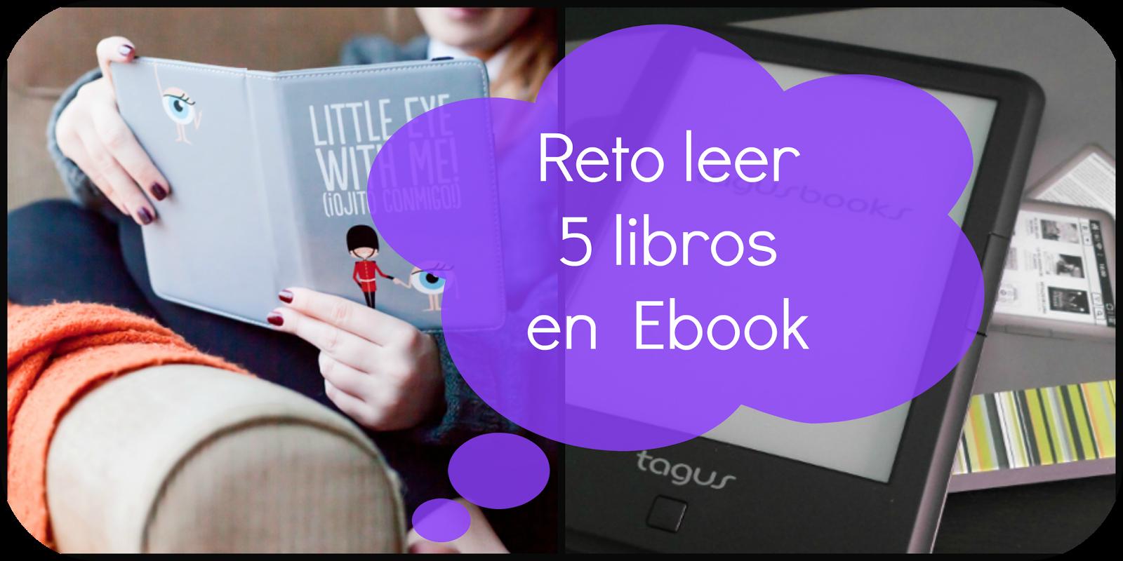 Reto Leer 5 libros en Ebook - COMPLETADO