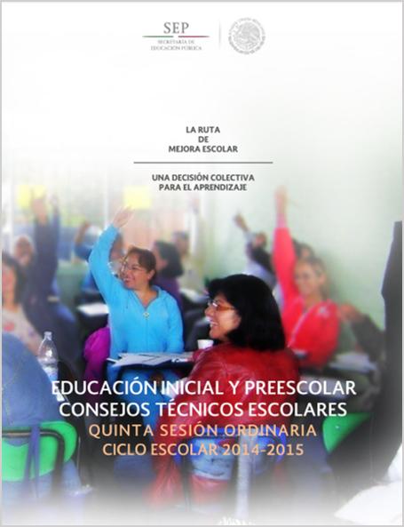 Guía de la 5ta Sesión Ordinaria del CTE ~ Preescolar