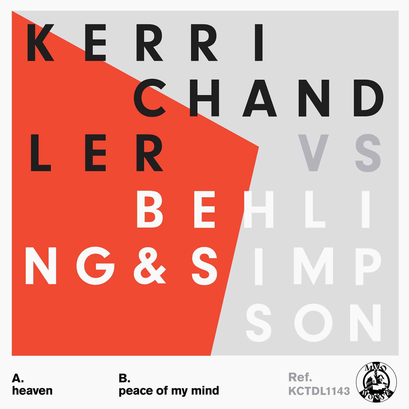 discosafari - KERRI CHANDLER - Heaven Ep - Madhouse Records