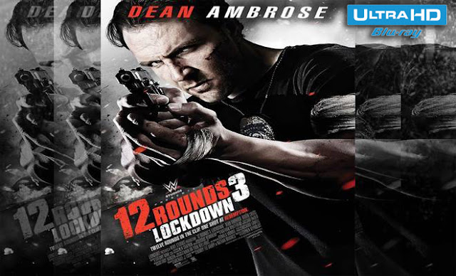 12 Rounds 3 Lockdown Watch Online Movie Free
