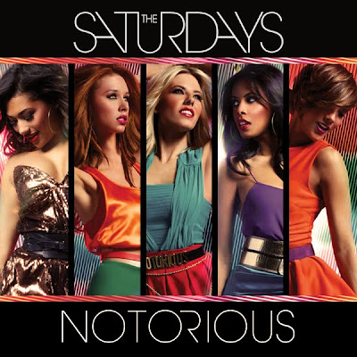 The Saturdays - Notorious Lyrics