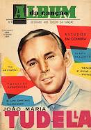 João Maria Tudela .Cantor e Agente Secreto   (Ao serviço de Jorge Jardim)