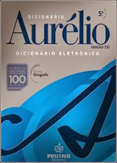 Download - Dicionário Eletrônico Aurélio 7 Nova Ortografia Edição 100 Anos
