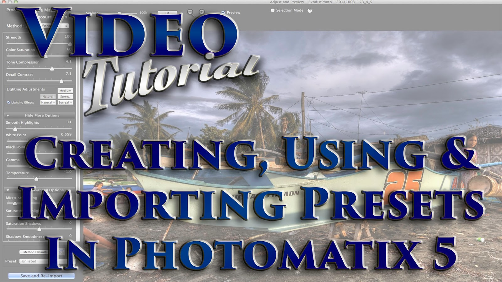 Creating, Using & Importing Presets In Photomatix Pro 5