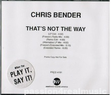Chris Bender - That's Not The Way