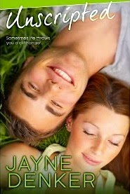 Unscripted by: Jayne Denker
