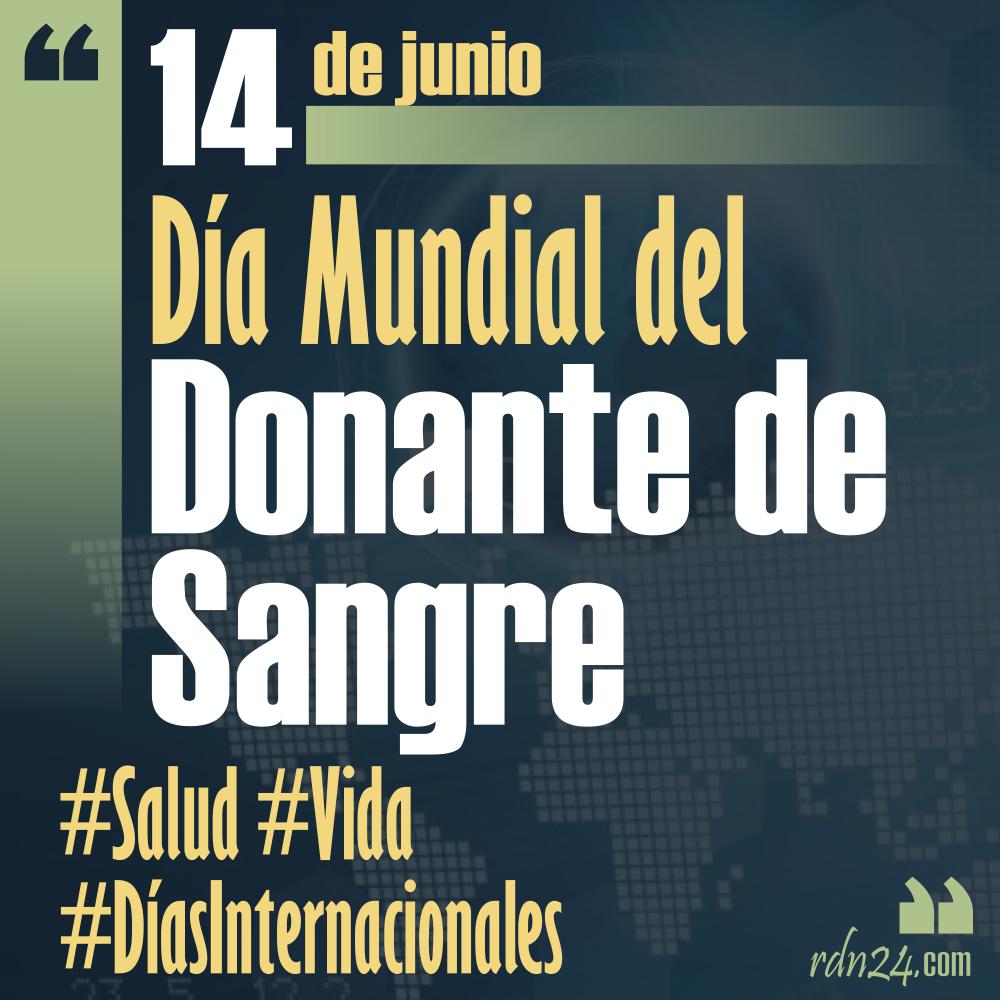 14 de junio – Día Mundial del Donante de Sangre #DíasInternacionales