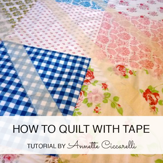 http://myrosevalley.blogspot.ch/2011/06/quilt-with-tape.html