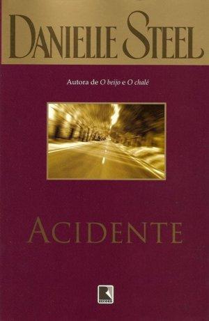 Acidente - Danielle Steel
