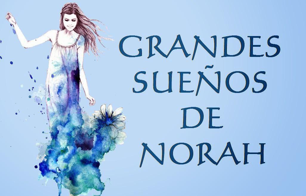 Grandes sueños de Norah
