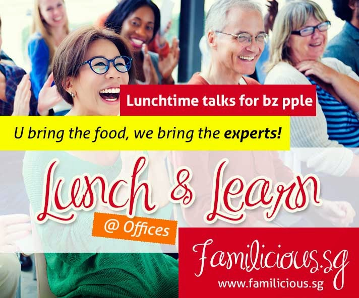 Lunch & Learn by Familicious.sg