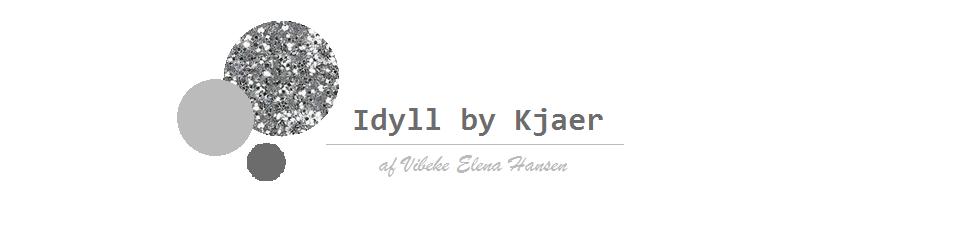 Idyll -by Kjaer