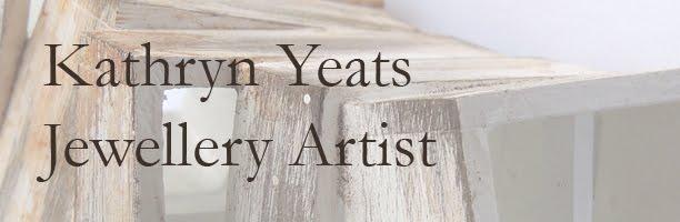 Kathryn Yeats - Jewellery Artist