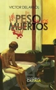 Novelas de Víctor Del Árbol