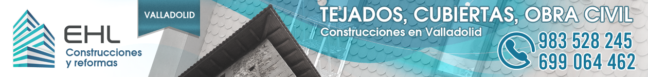 TEJADOS VALLADOLID | 983 528 245 | Construcciones y Reformas
