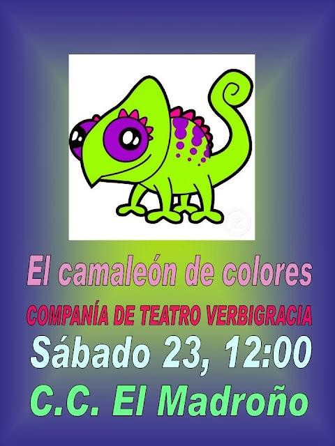 El camaleón de colores, CC El Madroño sábado 23 nov 2013 Compañía Verbigracia