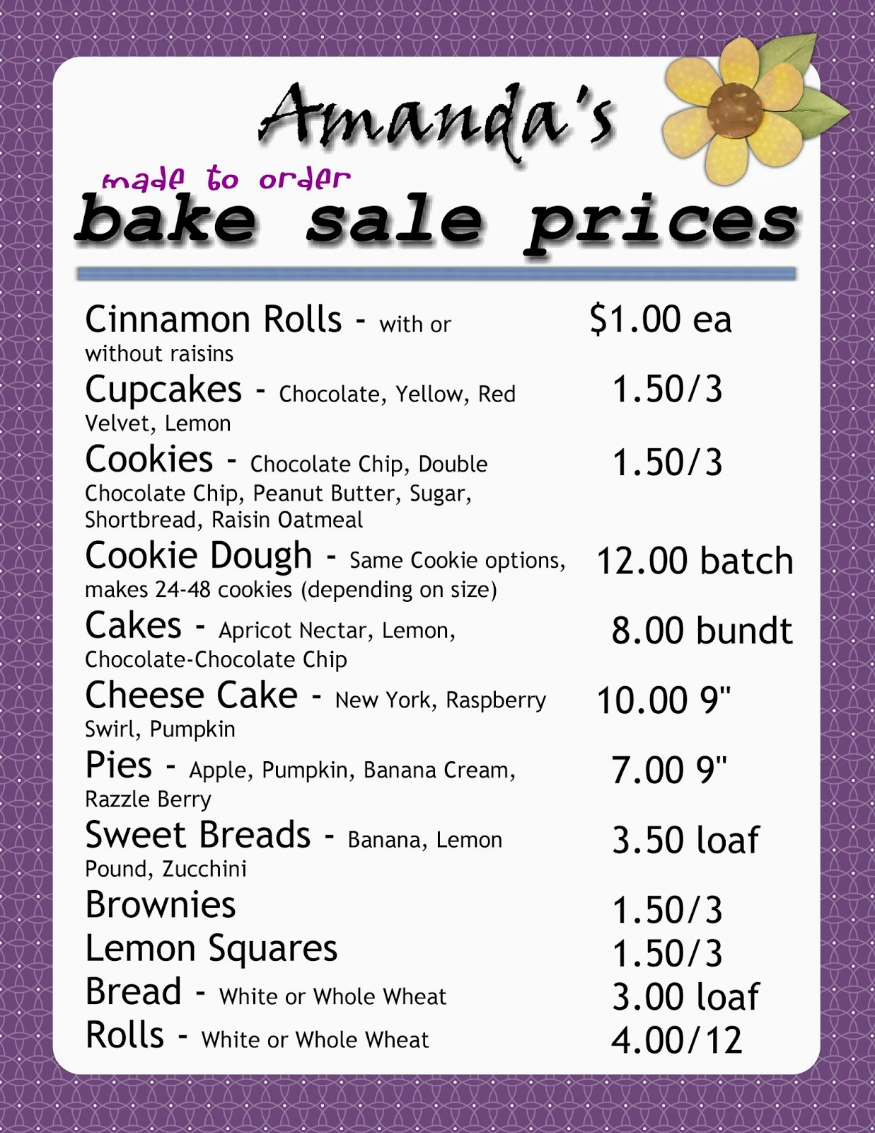 Amanda's Bake Sale Bake Sale Pricing. Take Out Menu Template. Free Construction Contract Template. Haunted House Flyer. Design Your Own Invitations Online. Week Planner Template Word. Calendar Template For Word. Funeral Pamphlet Template Free. Meal Plan Template Excel