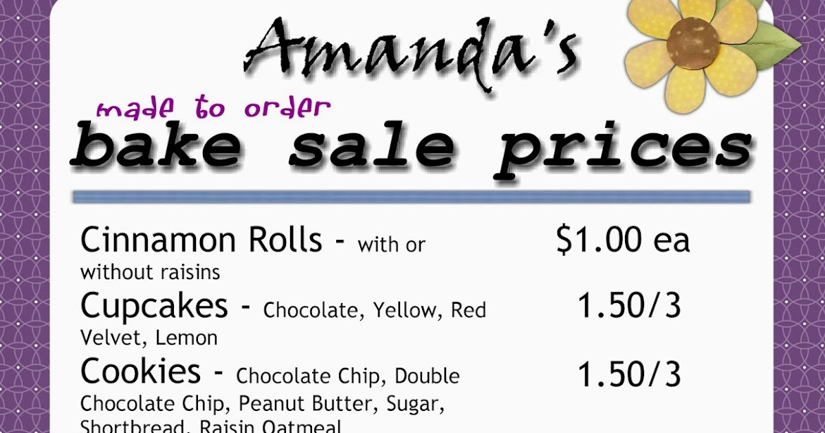 Amanda's Bake Sale Bake Sale Pricing. Wedding Photographers Contract Template. Fall Party Invitations. Free Pamphlet Template Word. Microsoft Word Business Card Template. Employee Write Up Form Template. Best Business Analyst Resume Sample Doc. Employment Application California Template. Candy Table Ideas For Graduation