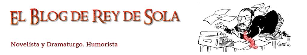 El blog de Rey de Sola
