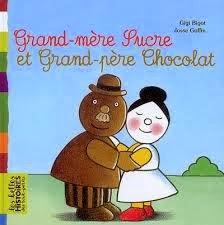 http://itzamna-librairie.blogspot.fr/2014/01/grand-mere-sucre-et-grand-pere-chocolat.html