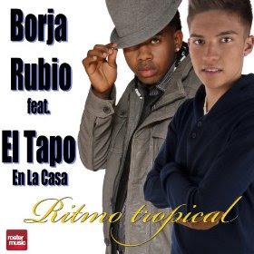Borja Rubio - Ritmo Tropical (Radio Edit) [feat. El Tapo En La Casa]