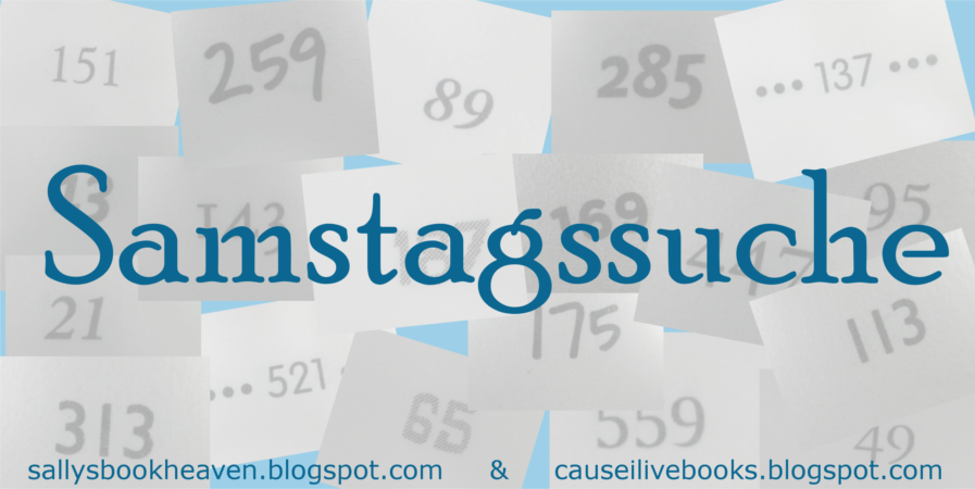 http://sallysbookheaven.blogspot.de/2015/05/samstagssuche-10.html