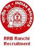 RRB Ranchi Recruitment
