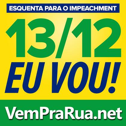 13 do 12 impeachment de Dilma, Eu Vou