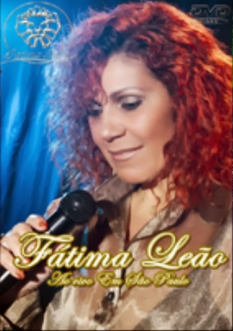 DVD Fátima Leão - Ao Vivo em São Paulo
