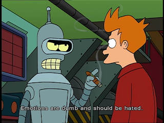 futurama bender emotions are dumb and should be hated, futurama, futurama bender, emotions are dumb, emotions are for the weaks, bender hate