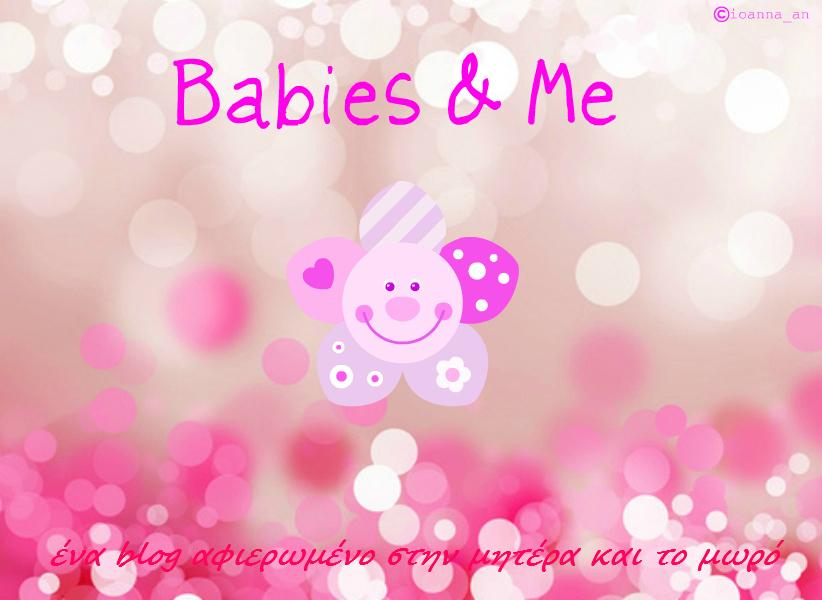 Babies & Me