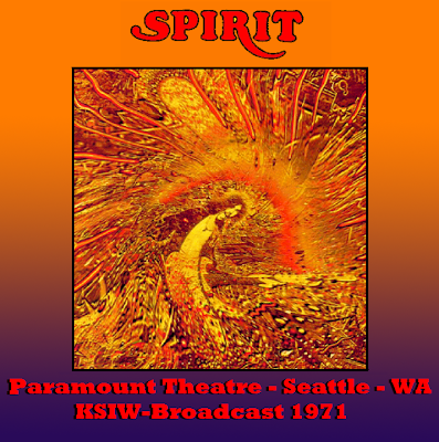 Spirit - Paramount Theatre - Seattle - Washington - KSIW-Broadcast - 1971-12-31