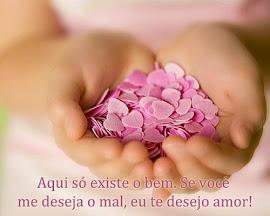Eu te desejo AMOR!