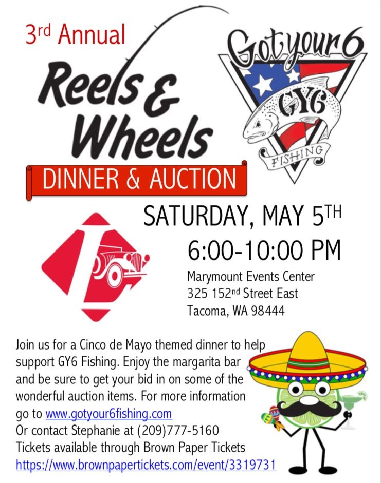3rd Annual Reels & Wheels/Got Your 6 Fishing Dinner & Auction Fundraiser!!