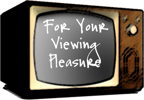 pleasure Your viewing