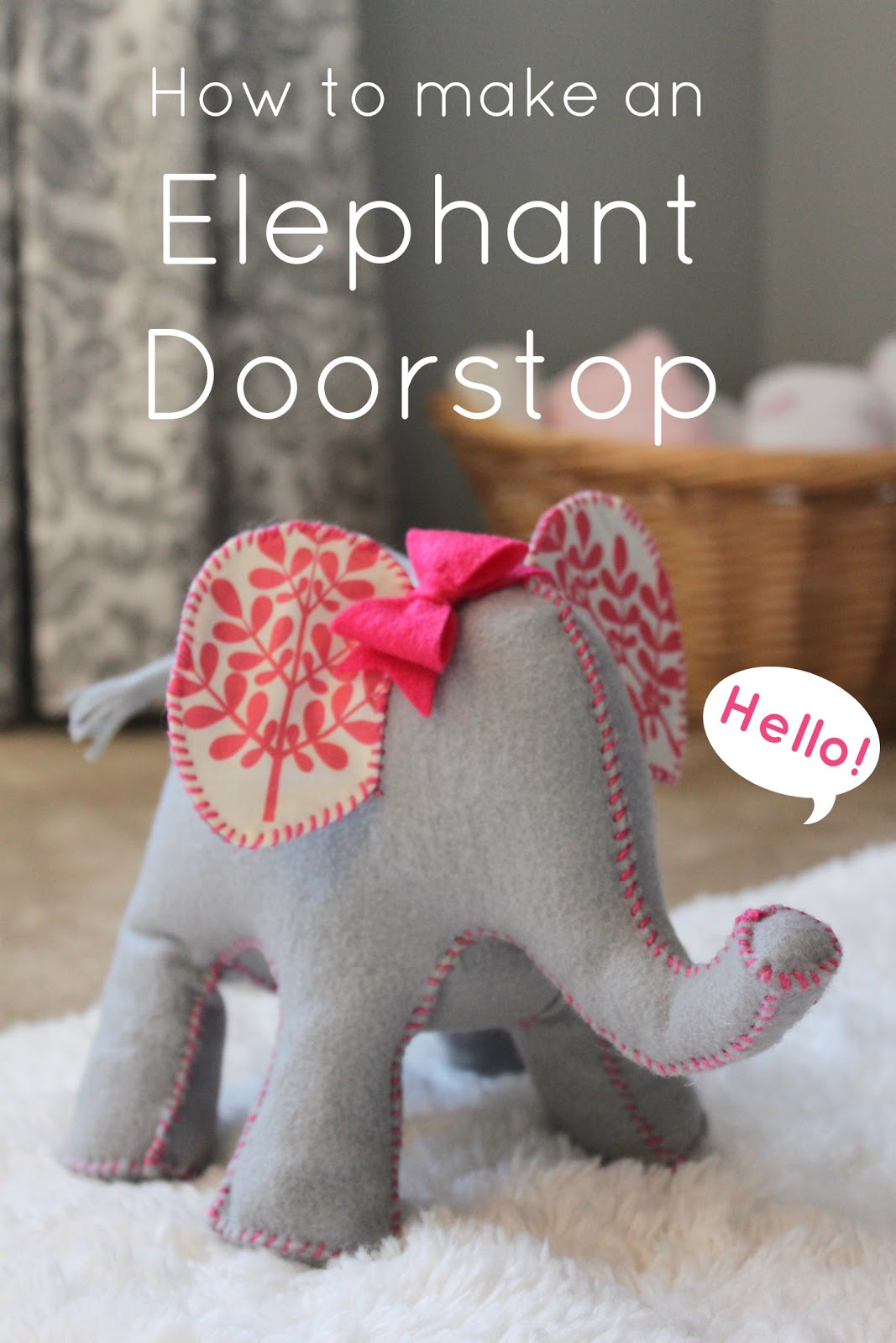 How to Make An Elephant Doorstop (that's too cute for the floor!)