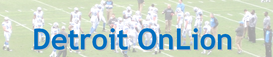 Detroit OnLion - Detroit Lions Blog and Analysis