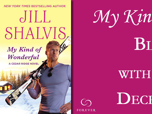 Spotlight: My Kind of Wonderful (Cedar Ridge #2) by Jill Shalvis + Excerpt, Q&A, and GIVEAWAY