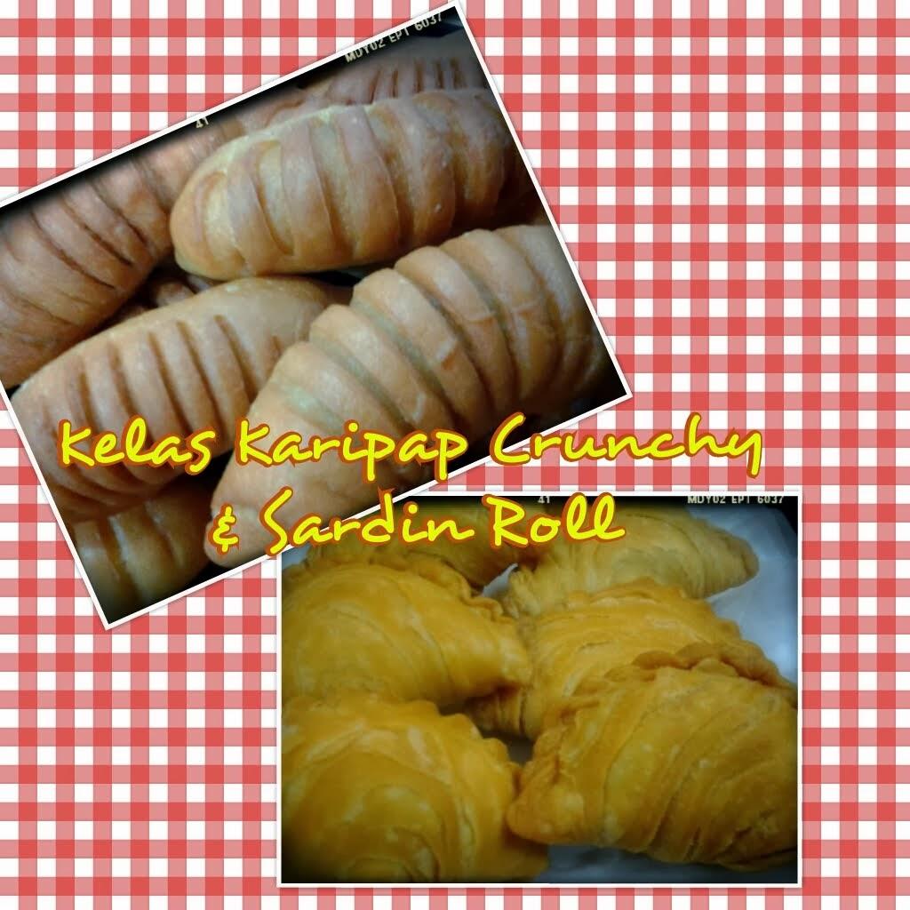 New Modul - Karipap Crunchy & Sardin Roll - RM300 perhead & RM200 group of 2