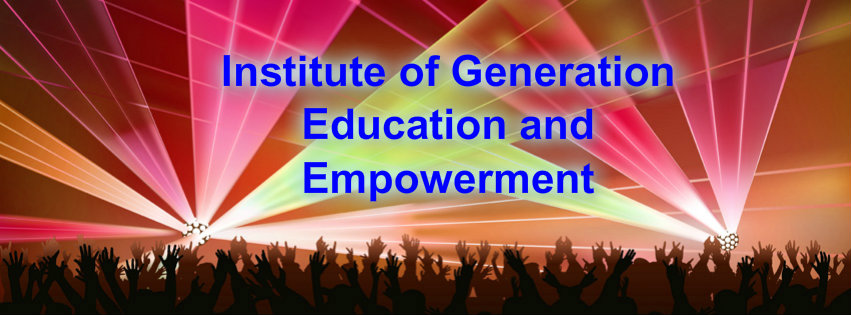 Institute of Generation Education & Empowerment