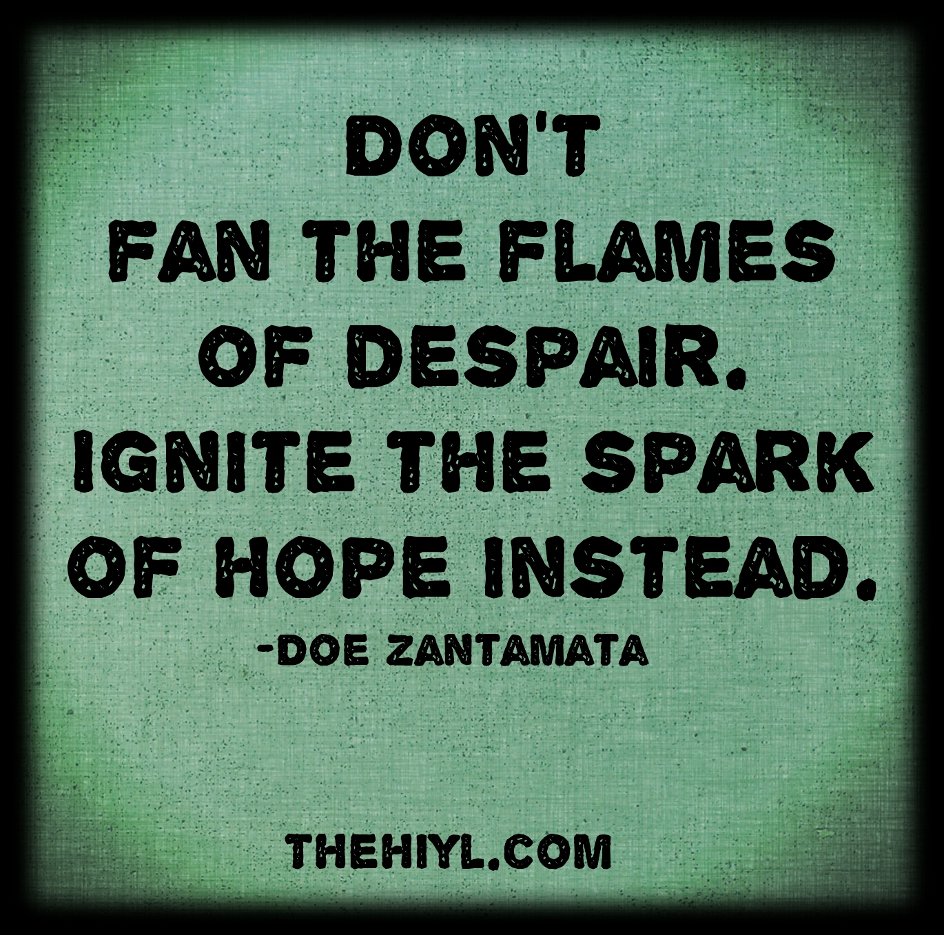 Quotes Hope Doe Zantamata Quotes Spark Of Hope