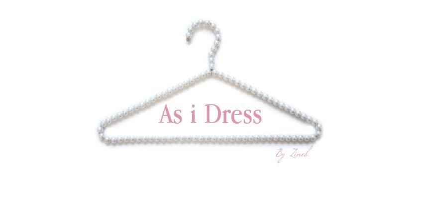 As I Dress,